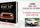 Livro Clássicos do Brasil série Fiat 147