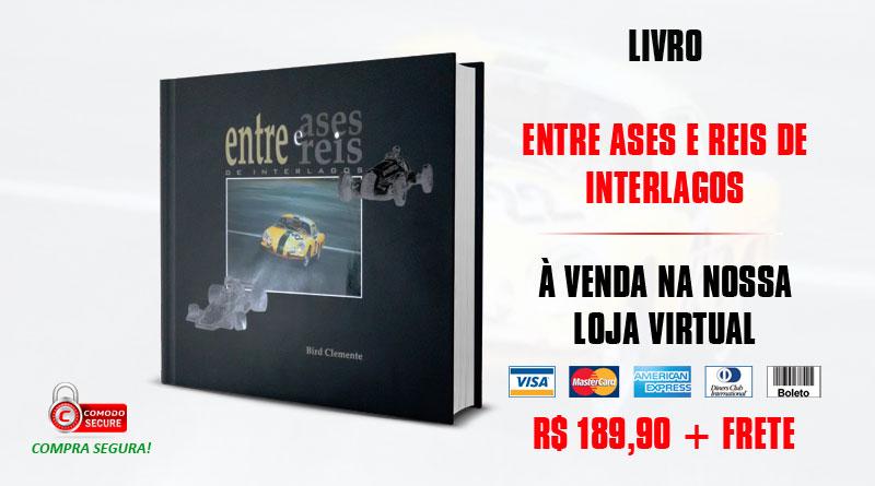 Livro: Entre Ases e Reis de Interlagos (Bird Clemente)