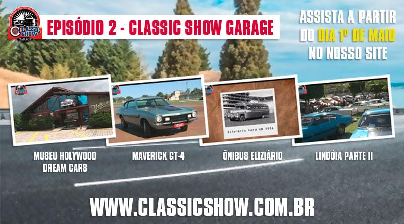 Classic Show Garage: episódio 02