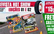 Combo Revista Hot Show 01 e 02 com FRETE GRÁTIS