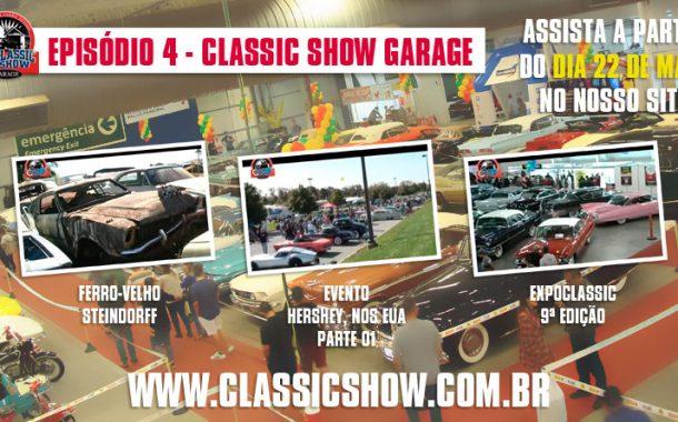 Classic Show Garage: episódio 04